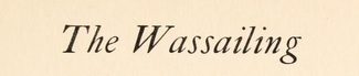 The Wassailing
